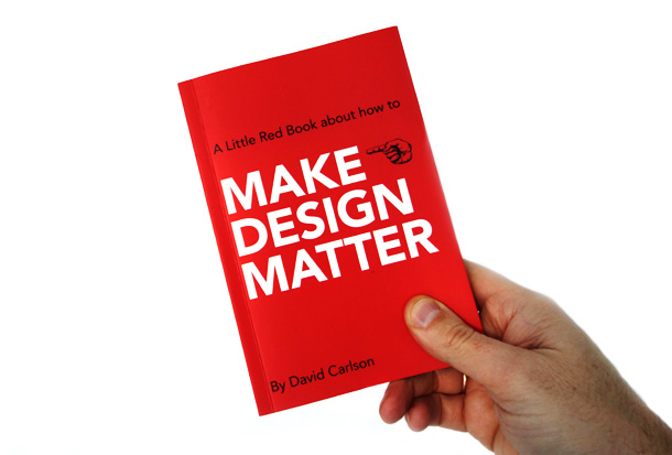 The book Make Design Matter